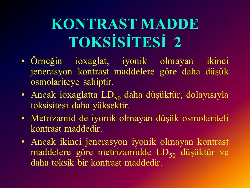 KONTRAST MADDE TOKSİSİTESİ 2