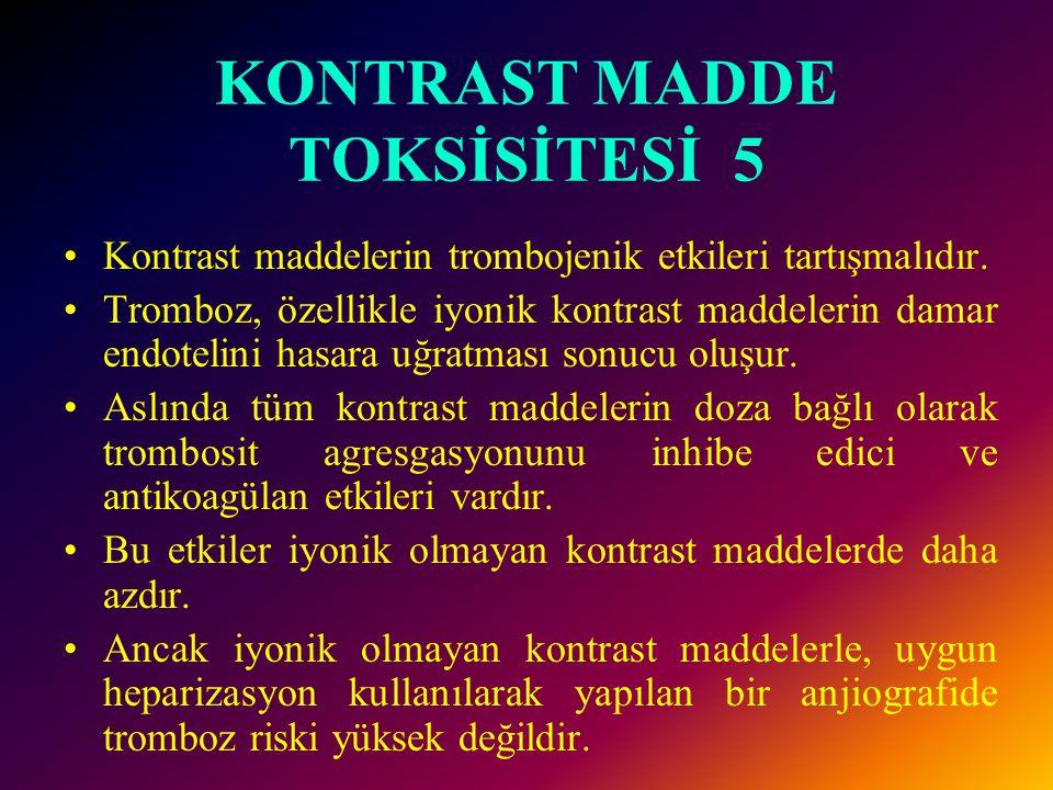 KONTRAST MADDE TOKSİSİTESİ 5