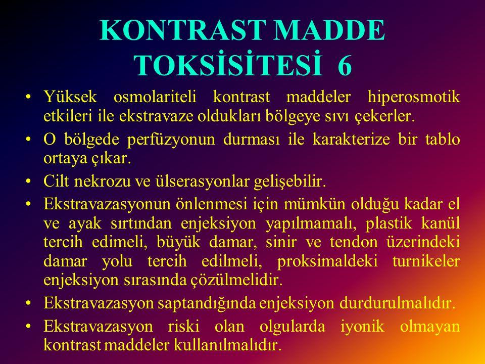 KONTRAST MADDE TOKSİSİTESİ 6