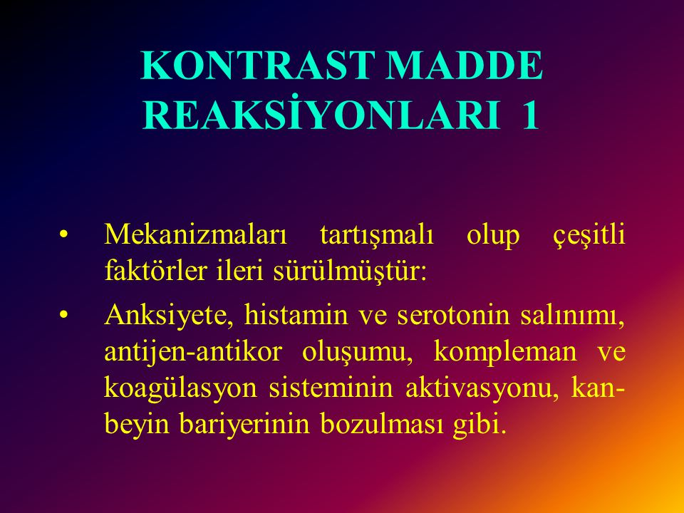 KONTRAST MADDE REAKSİYONLARI 1