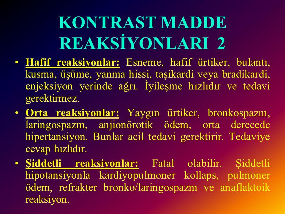 KONTRAST MADDE REAKSİYONLARI 2