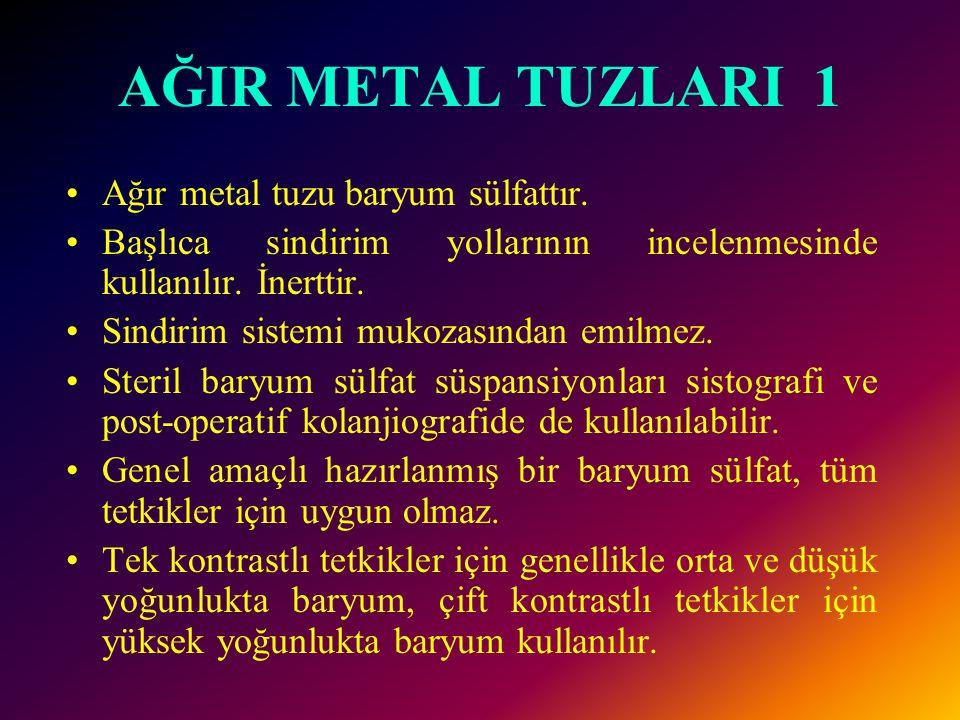 AĞIR METAL TUZLARI 1 Ağır metal tuzu baryum sülfattır.