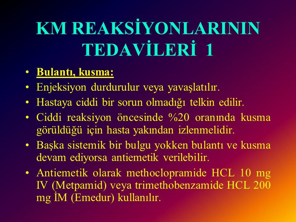 KM REAKSİYONLARININ TEDAVİLERİ 1