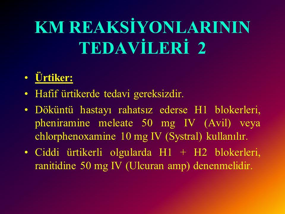 KM REAKSİYONLARININ TEDAVİLERİ 2