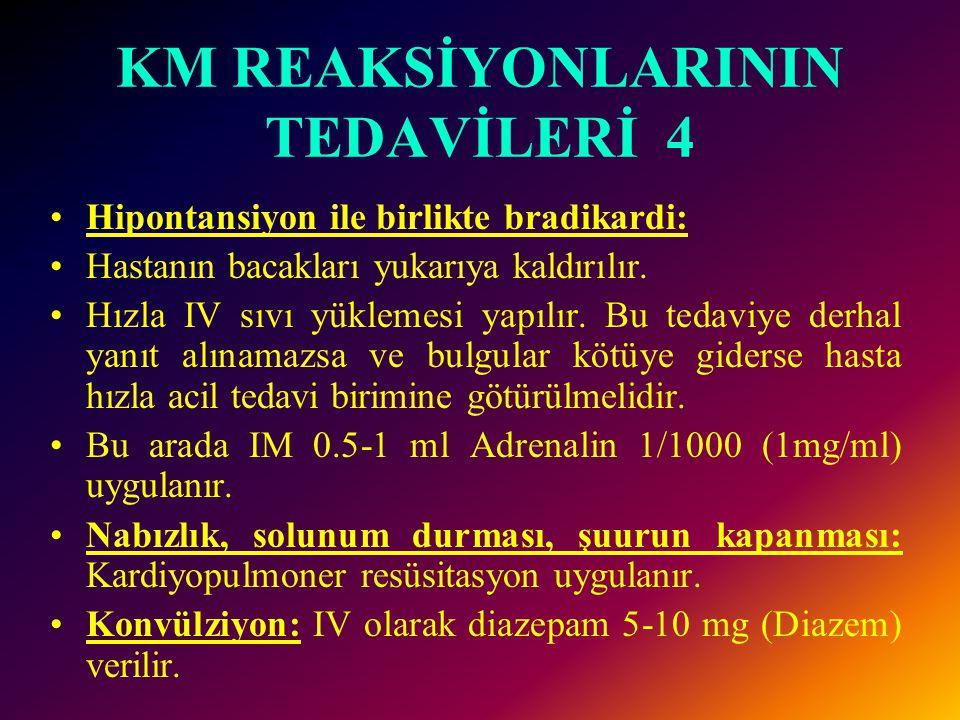 KM REAKSİYONLARININ TEDAVİLERİ 4
