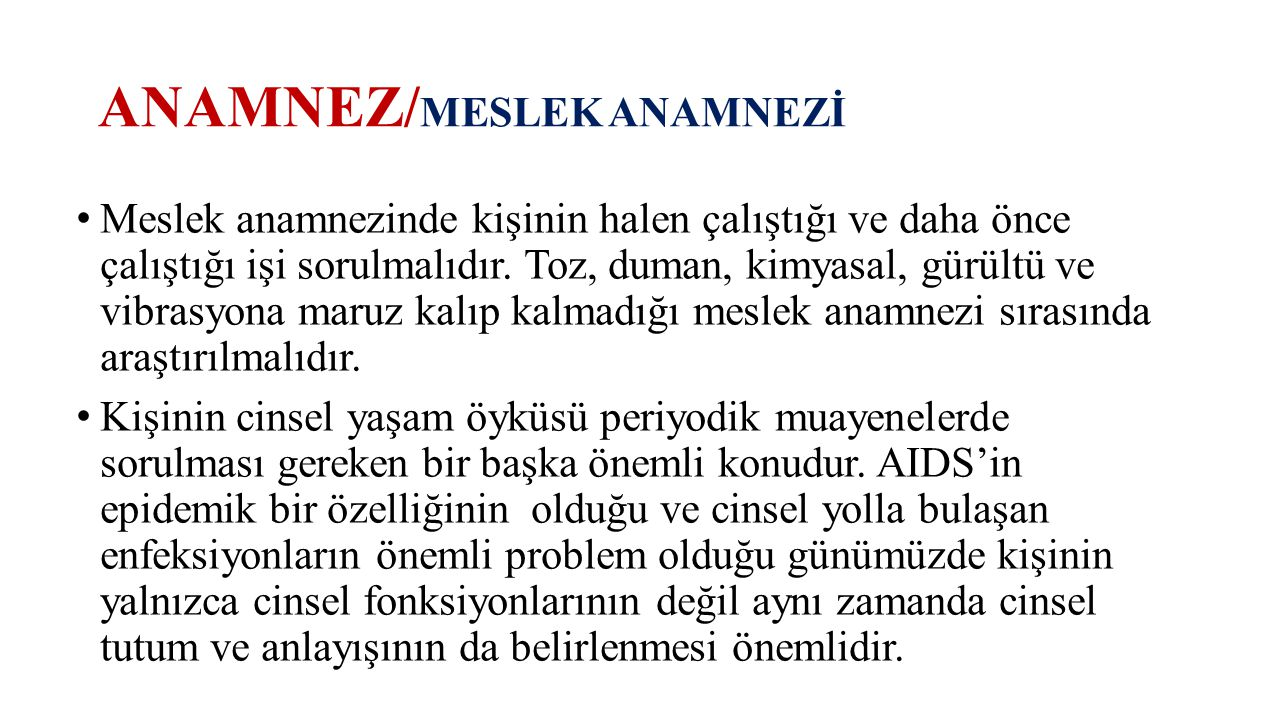 ANAMNEZ/MESLEK ANAMNEZİ