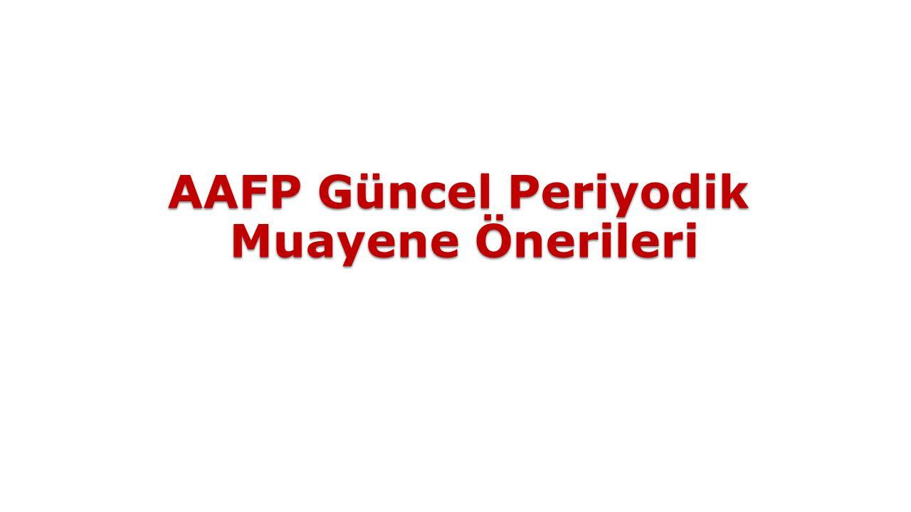AAFP Güncel Periyodik Muayene Önerileri