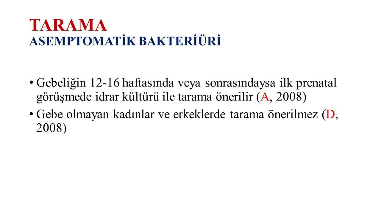 TARAMA ASEMPTOMATİK BAKTERİÜRİ