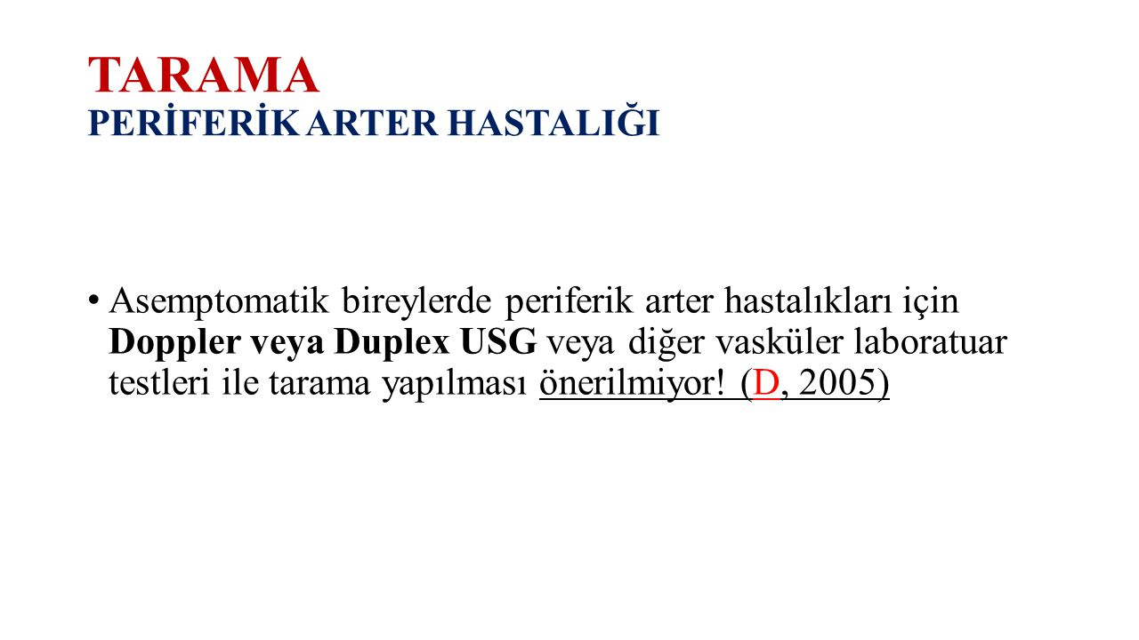 TARAMA PERİFERİK ARTER HASTALIĞI