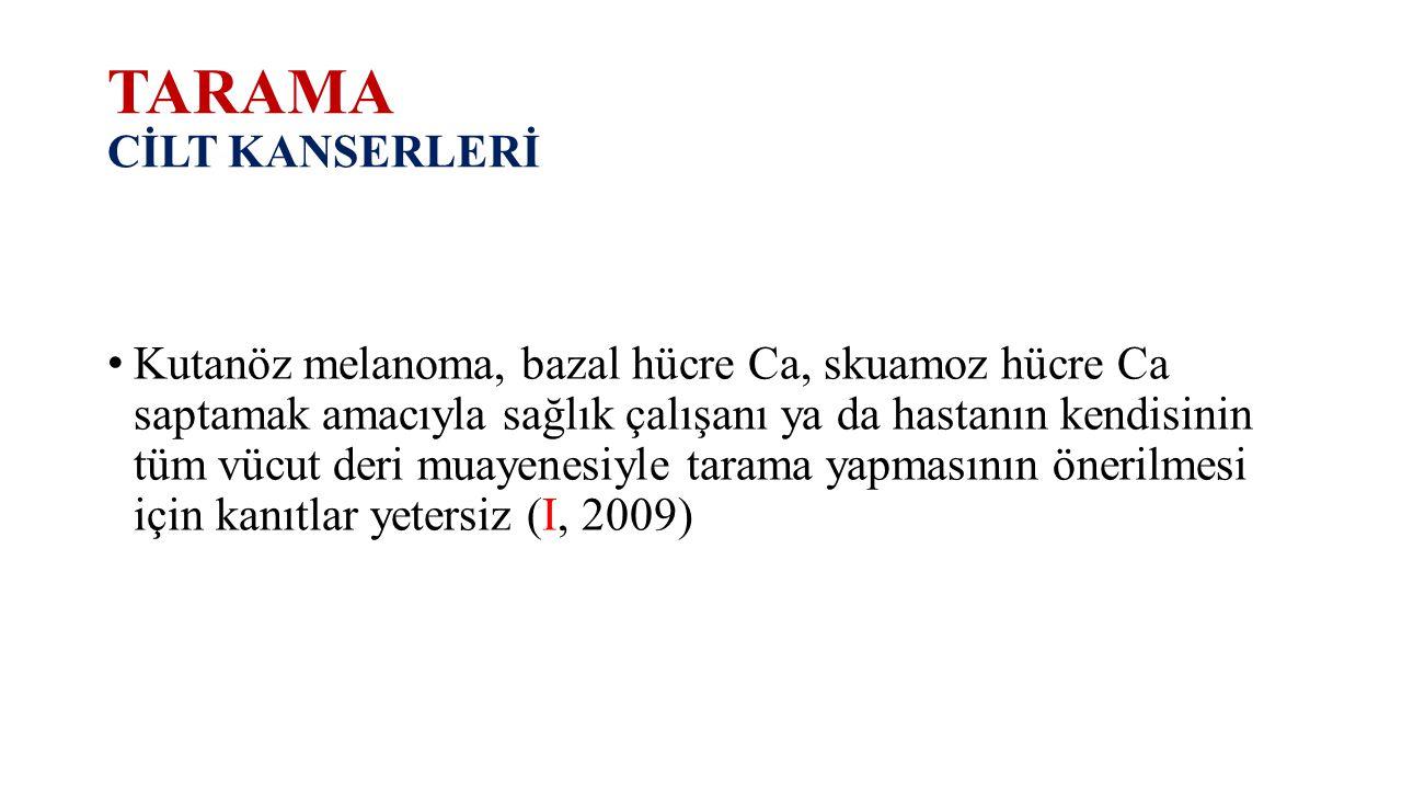 TARAMA CİLT KANSERLERİ