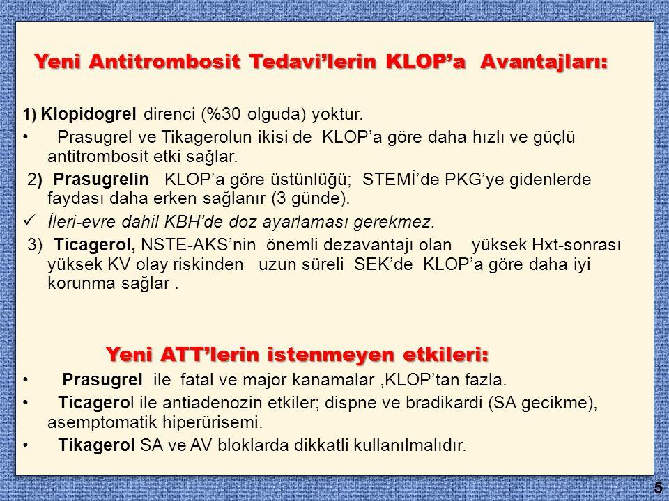 Yeni Antitrombosit Tedavi'lerin KLOP'a Avantajları: