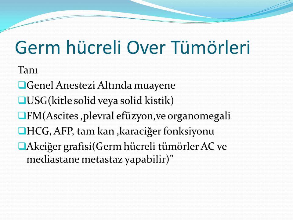 Germ hücreli Over Tümörleri