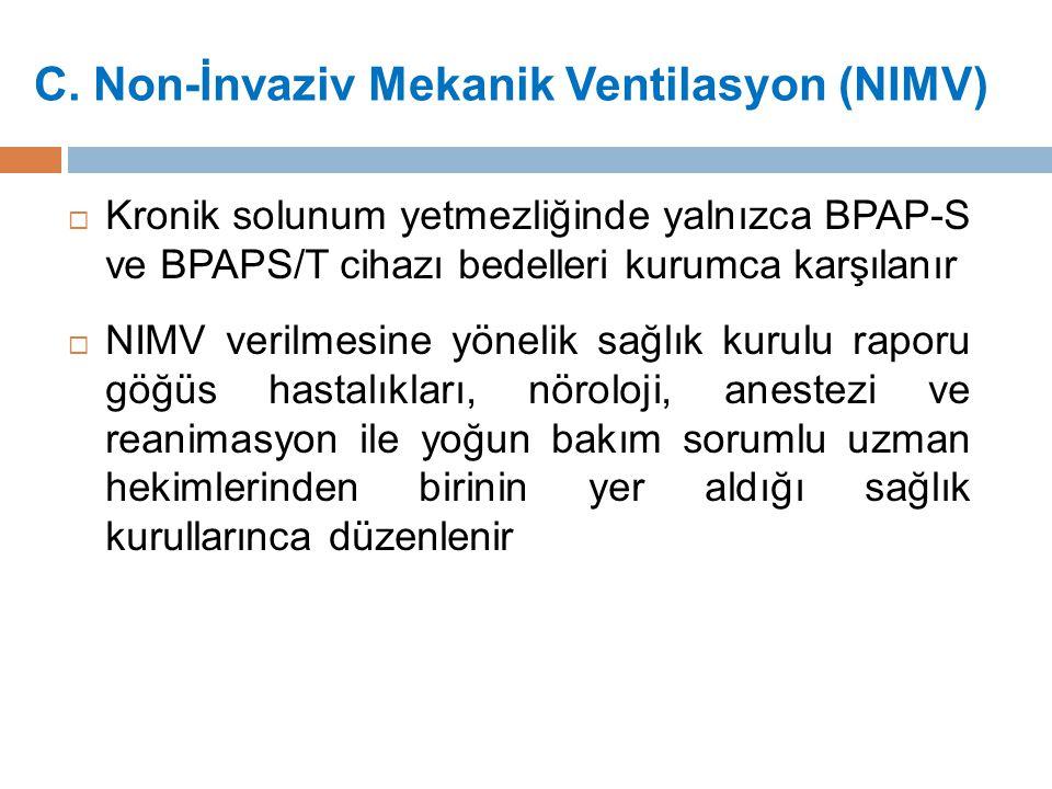 C. Non-İnvaziv Mekanik Ventilasyon (NIMV)