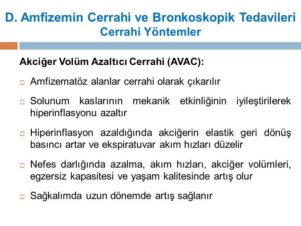D. Amfizemin Cerrahi ve Bronkoskopik Tedavileri Cerrahi Yöntemler