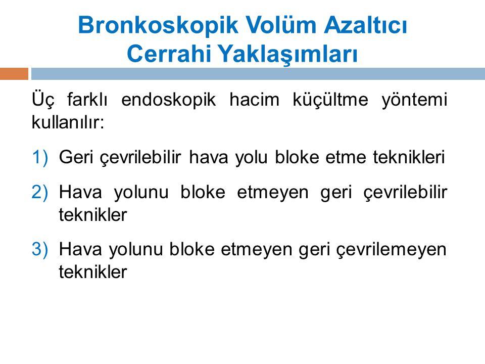 Bronkoskopik Volüm Azaltıcı Cerrahi Yaklaşımları