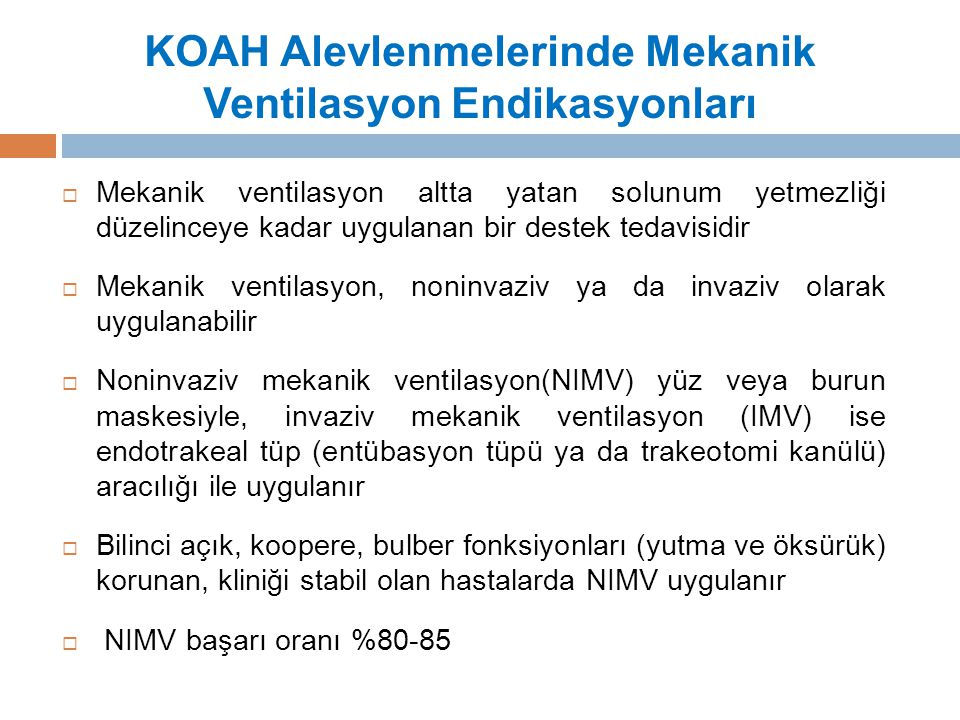 KOAH Alevlenmelerinde Mekanik Ventilasyon Endikasyonları