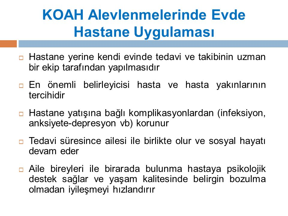 KOAH Alevlenmelerinde Evde Hastane Uygulaması