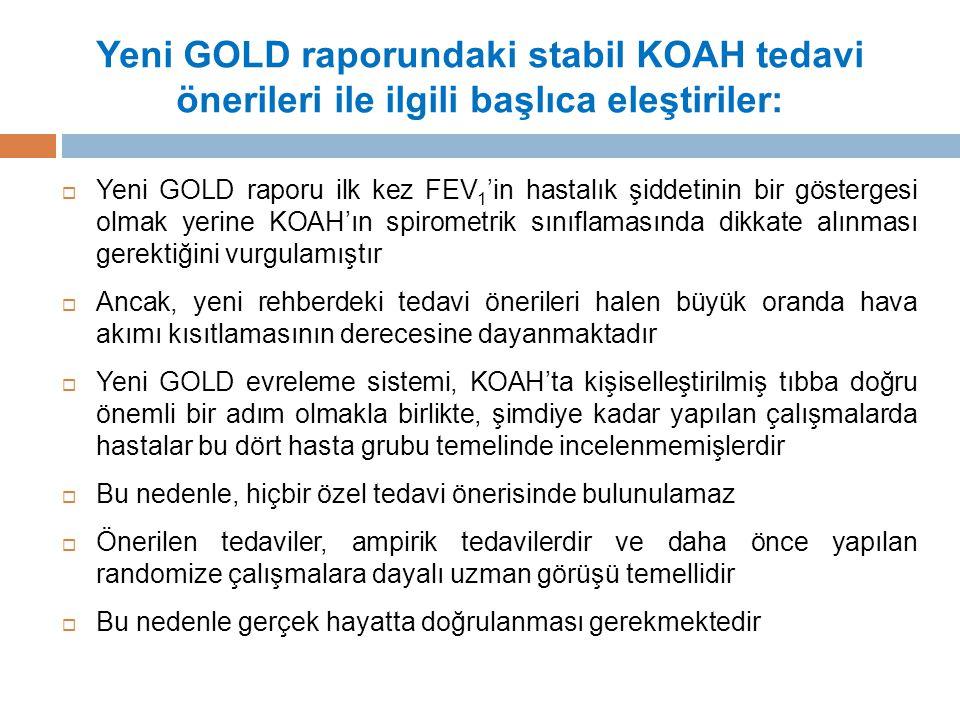 Yeni GOLD raporundaki stabil KOAH tedavi önerileri ile ilgili başlıca eleştiriler: