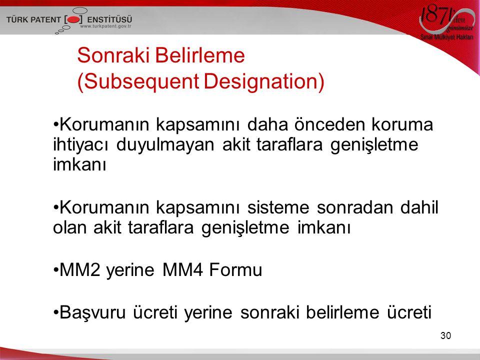 Sonraki Belirleme (Subsequent Designation)