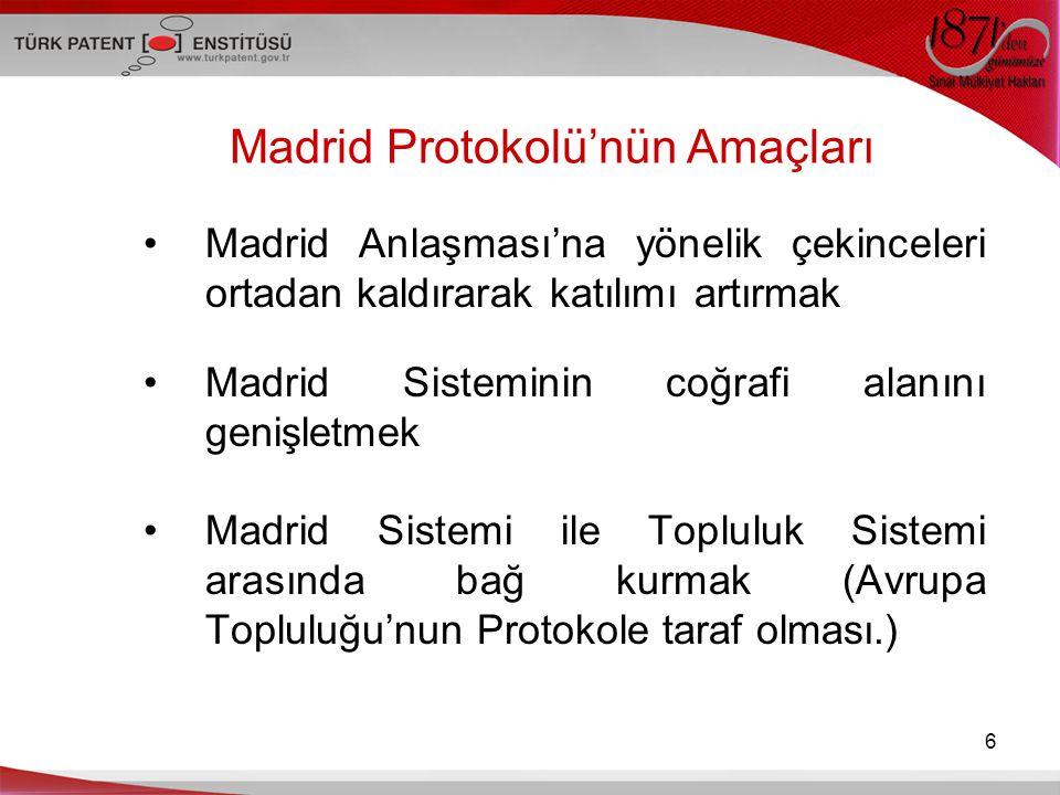 Madrid Protokolü'nün Amaçları