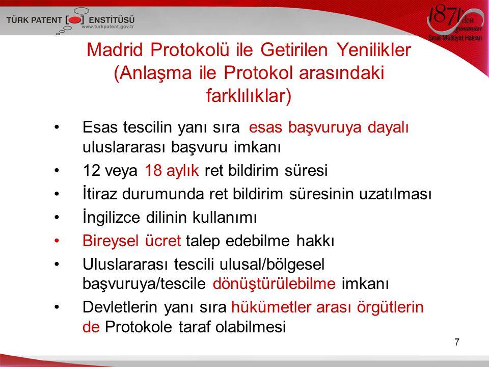 Madrid Protokolü ile Getirilen Yenilikler (Anlaşma ile Protokol arasındaki farklılıklar)