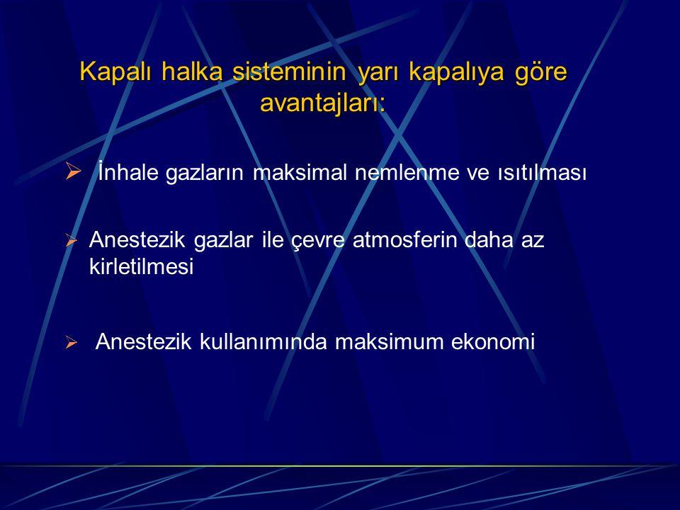 Kapalı halka sisteminin yarı kapalıya göre avantajları: