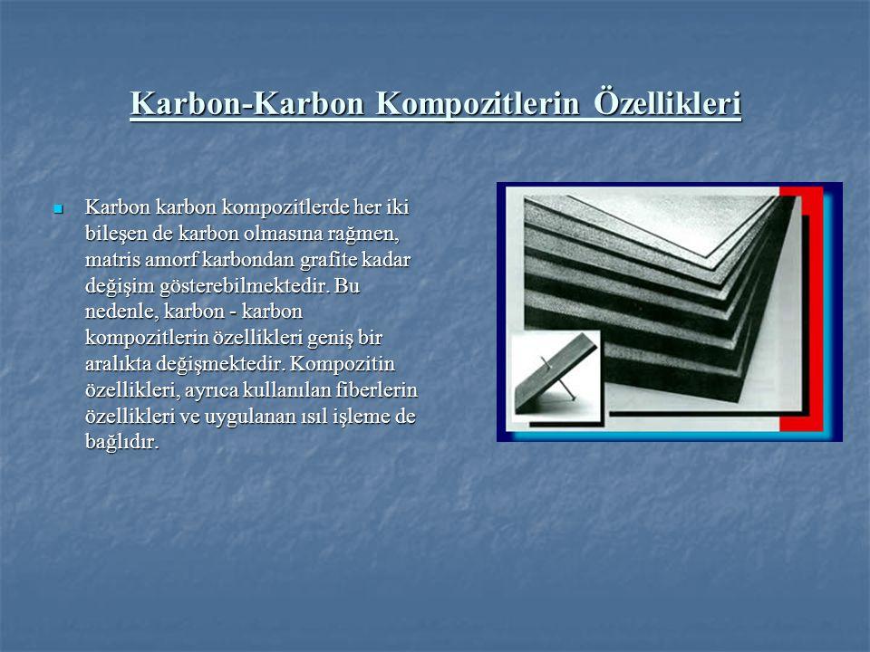 Karbon-Karbon Kompozitlerin Özellikleri