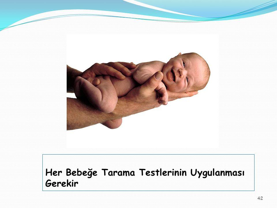 Her Bebeğe Tarama Testlerinin Uygulanması Gerekir