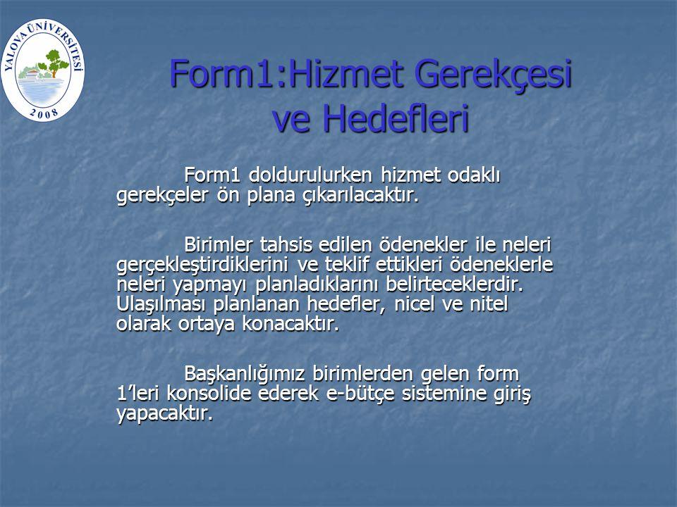 Form1:Hizmet Gerekçesi ve Hedefleri