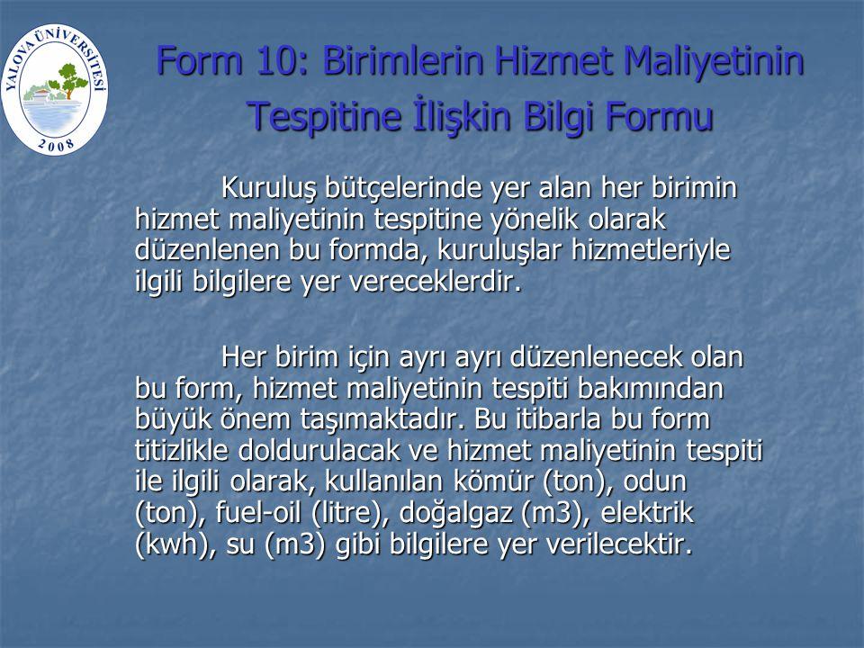 Form 10: Birimlerin Hizmet Maliyetinin Tespitine İlişkin Bilgi Formu