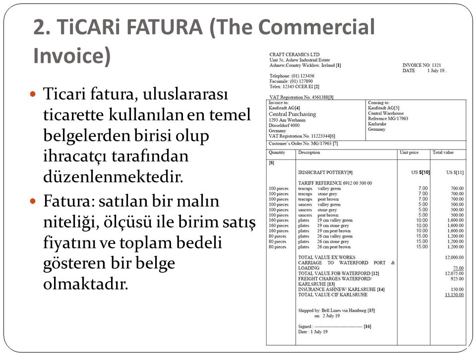 2. TiCARi FATURA (The Commercial Invoice)
