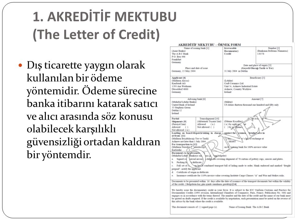 1. AKREDİTİF MEKTUBU (The Letter of Credit)