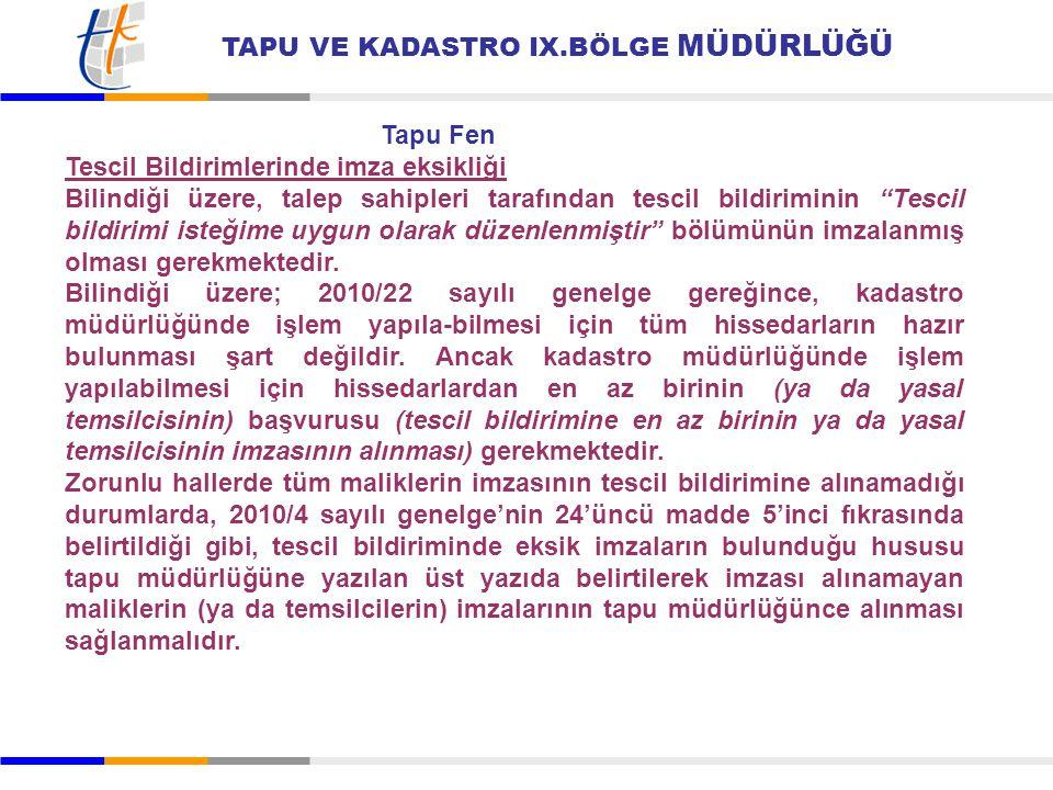TAPU VE KADASTRO IX.BÖLGE MÜDÜRLÜĞÜ