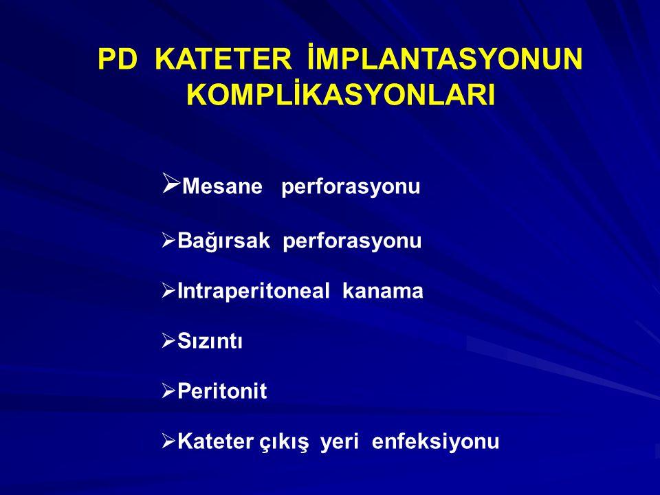 PD KATETER İMPLANTASYONUN KOMPLİKASYONLARI