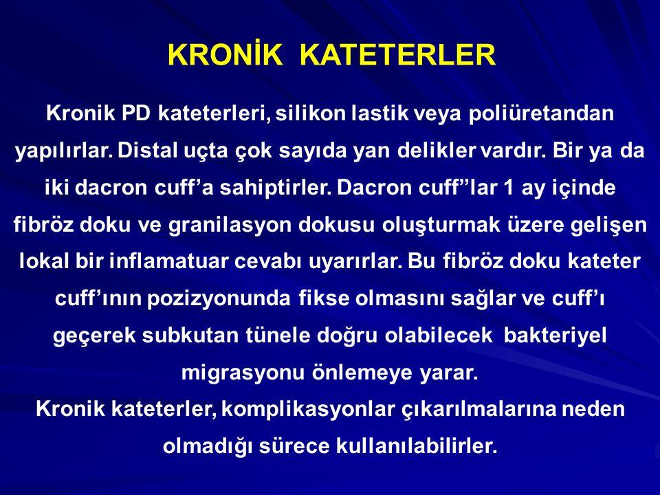 KRONİK KATETERLER
