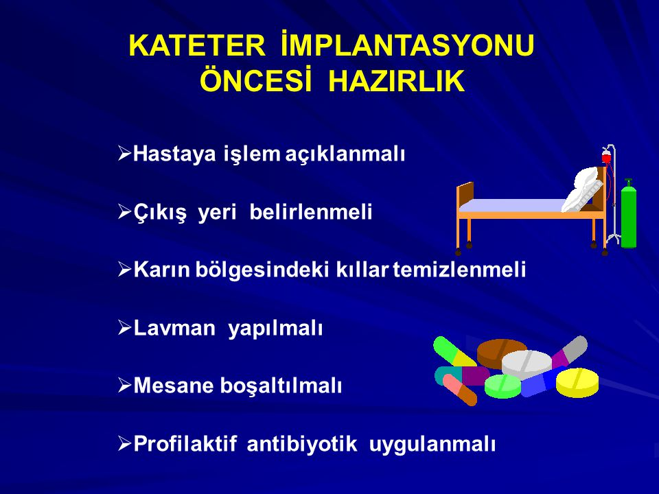 KATETER İMPLANTASYONU