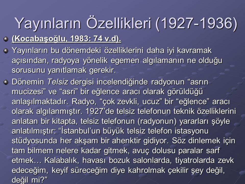 Yayınların Özellikleri (1927-1936)