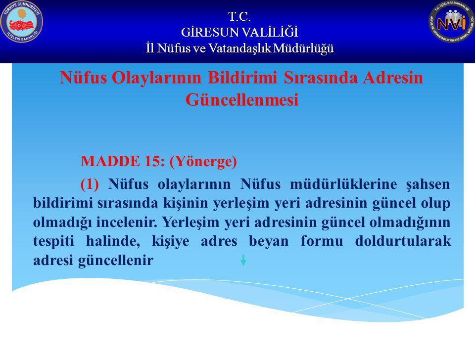 Nüfus Olaylarının Bildirimi Sırasında Adresin Güncellenmesi