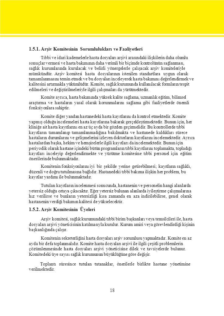 1.5.1. Arşiv Komitesinin Sorumlulukları ve Faaliyetleri