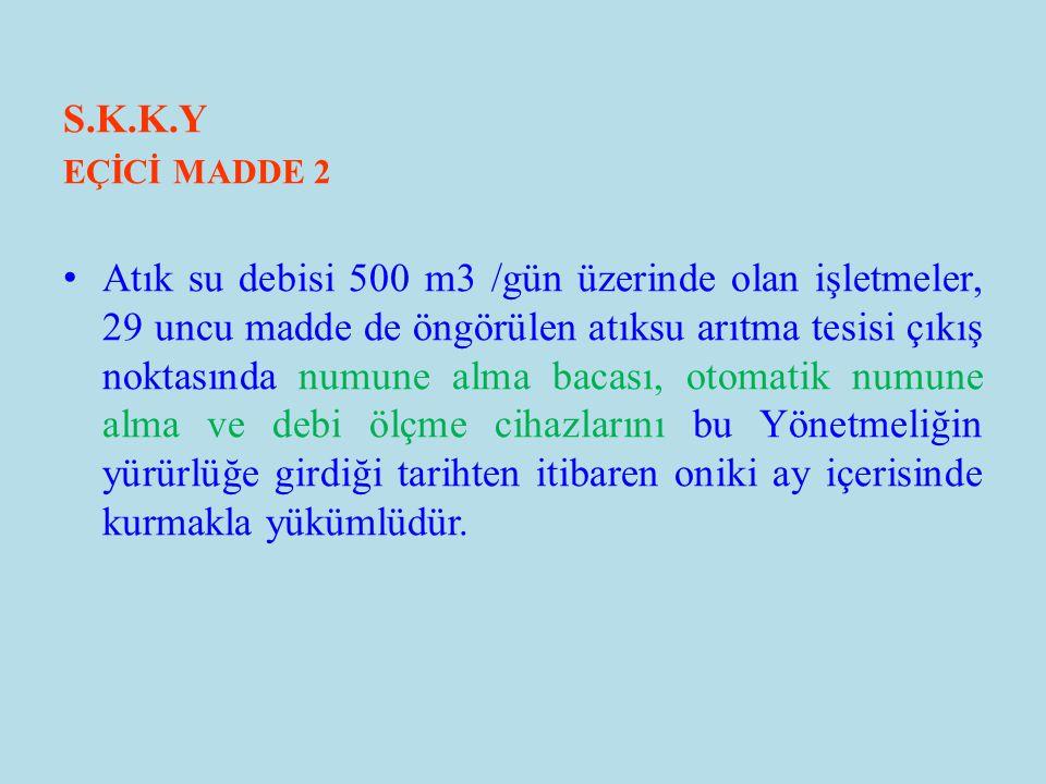 S.K.K.Y EÇİCİ MADDE 2.