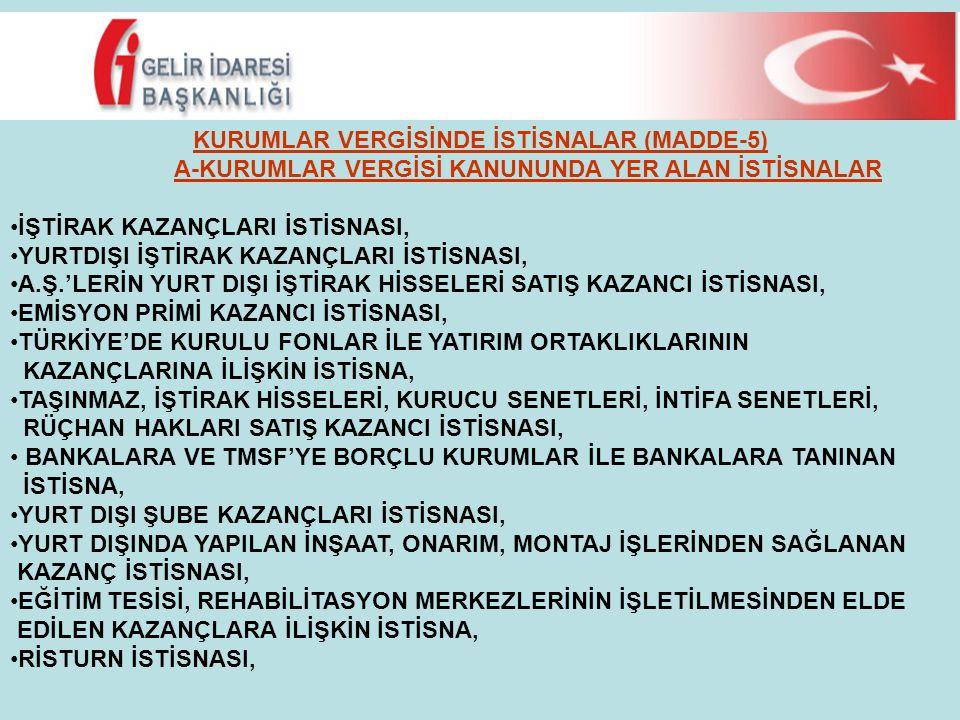 KURUMLAR VERGİSİNDE İSTİSNALAR (MADDE-5)
