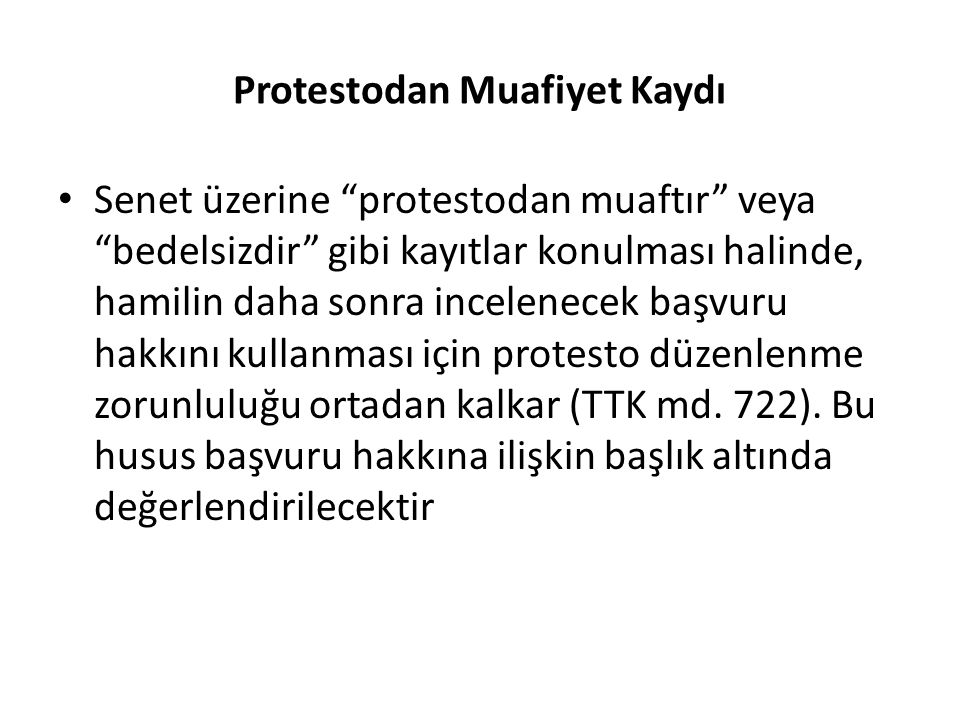Protestodan Muafiyet Kaydı