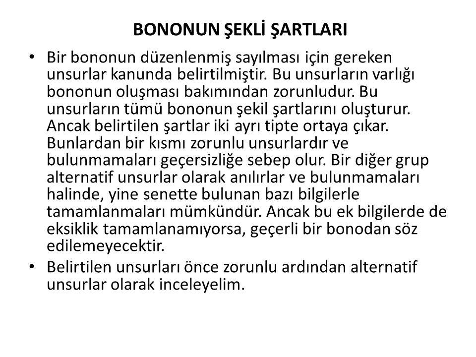 BONONUN ŞEKLİ ŞARTLARI