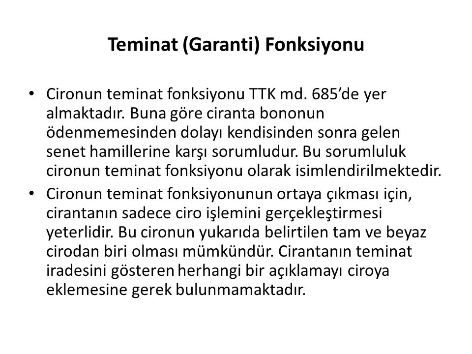 Teminat (Garanti) Fonksiyonu