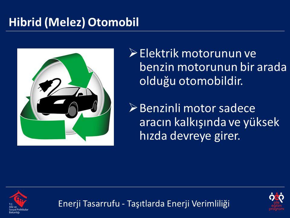 Hibrid (Melez) Otomobil