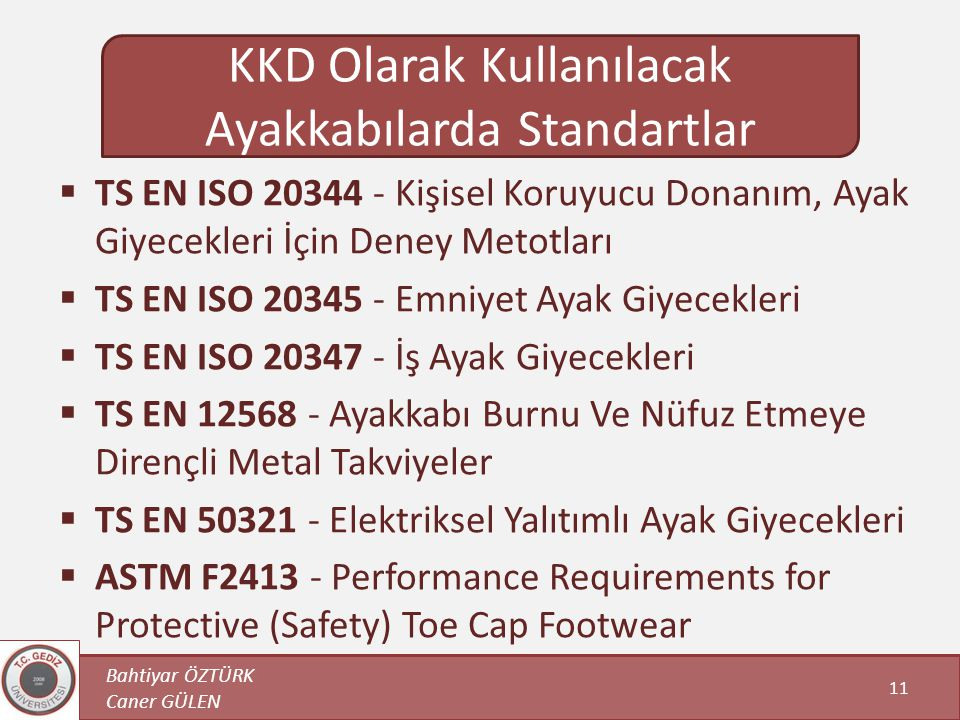 KKD Olarak Kullanılacak Ayakkabılarda Standartlar