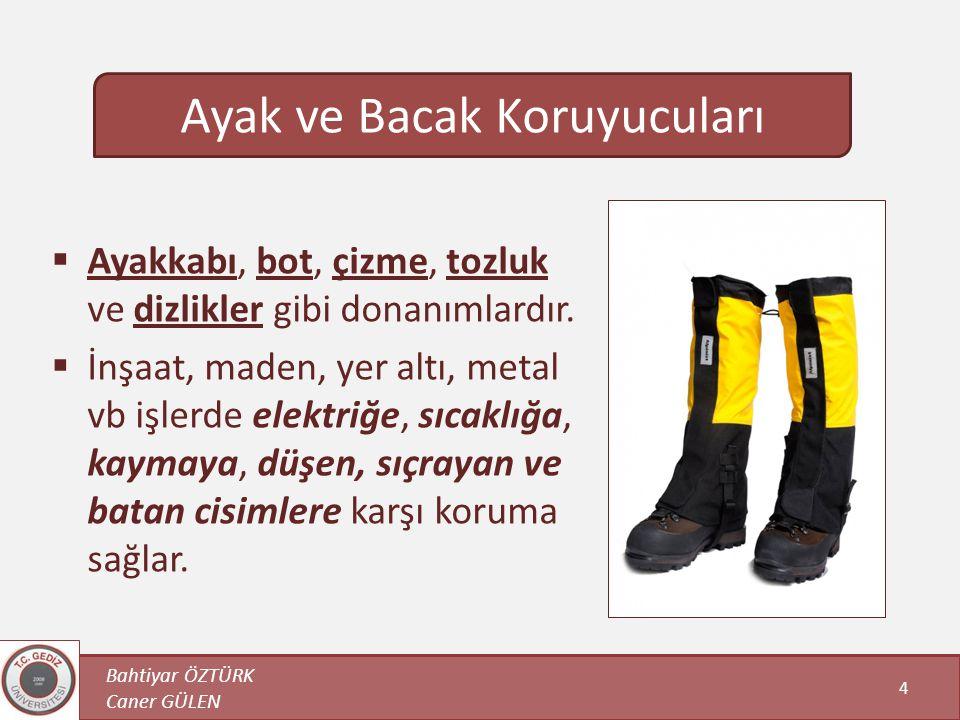 Ayak ve Bacak Koruyucuları