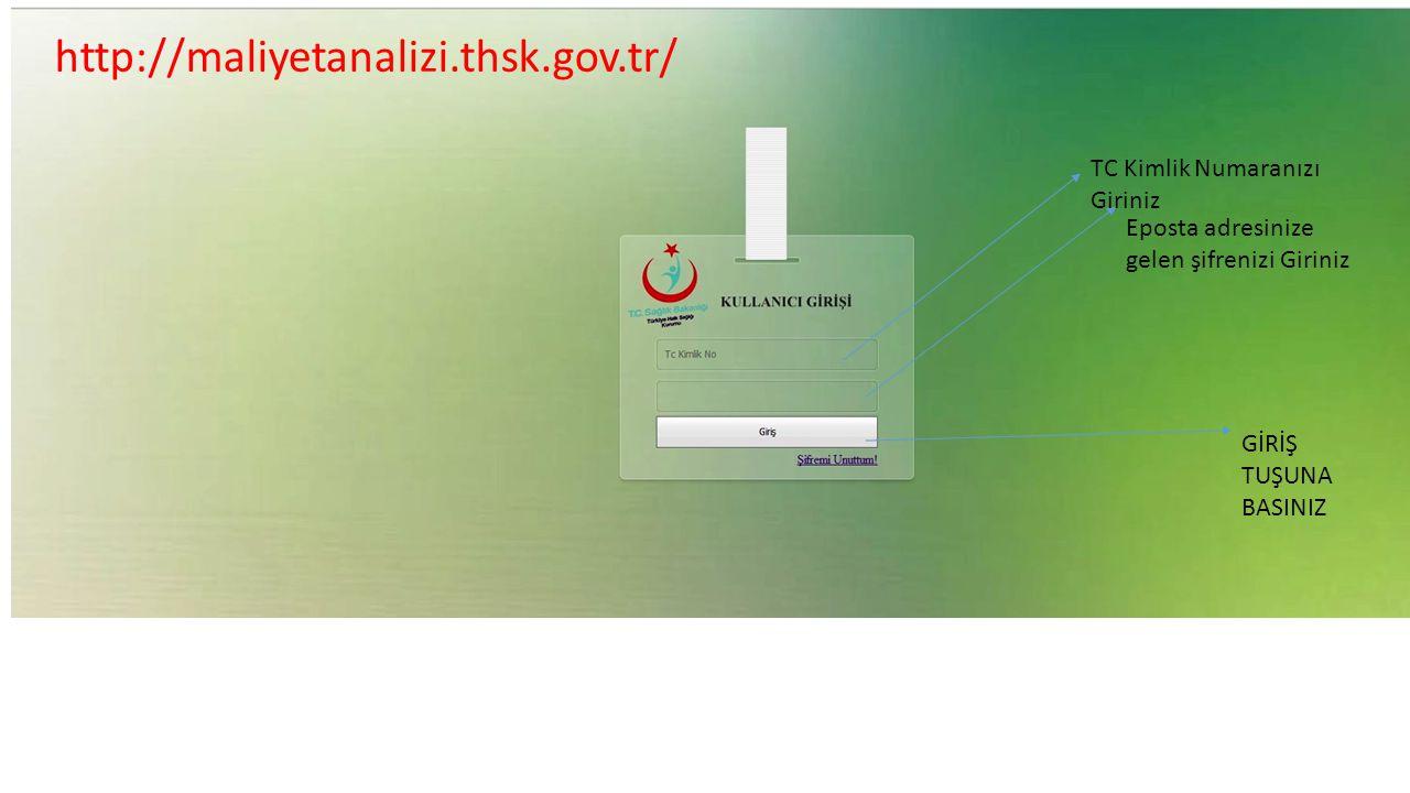 http://maliyetanalizi.thsk.gov.tr/ TC Kimlik Numaranızı Giriniz
