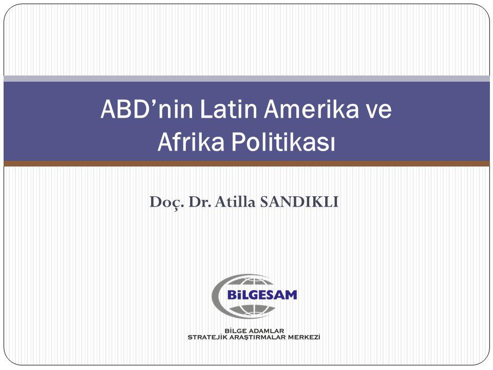 ABD'nin Latin Amerika ve Afrika Politikası