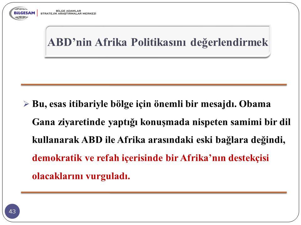 ABD'nin Afrika Politikasını değerlendirmek